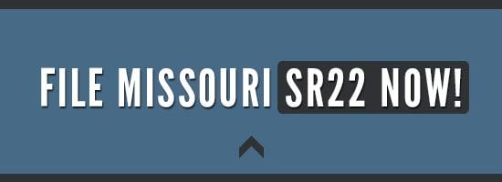 File Missouri SR22 Now