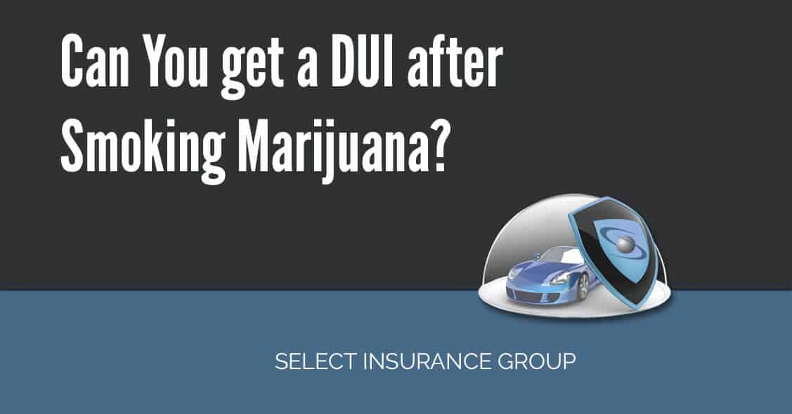 Can You get a DUI after Smoking Marijuana?