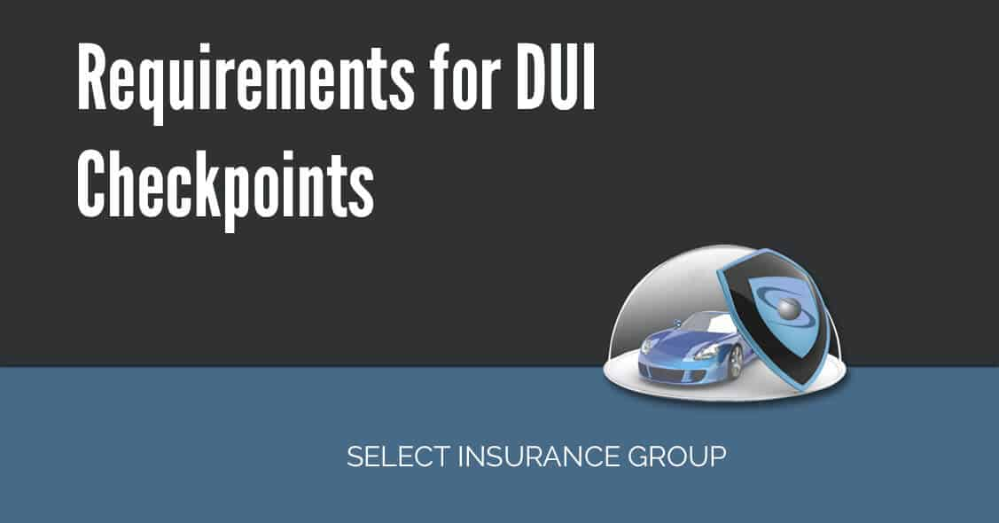 Requirements for DUI Checkpoints