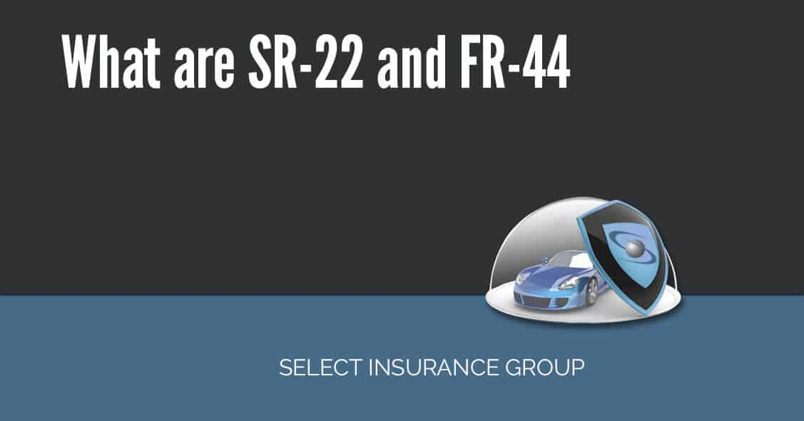 What are SR-22 and FR-44