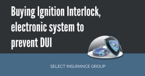 Buying Ignition interlock, electronic system to prevent DUI