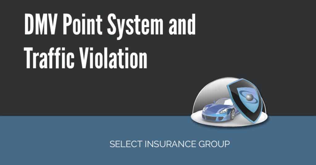 DMV Point System and Traffic Violation