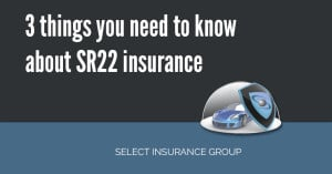 3 things you need to know about SR22 insurance