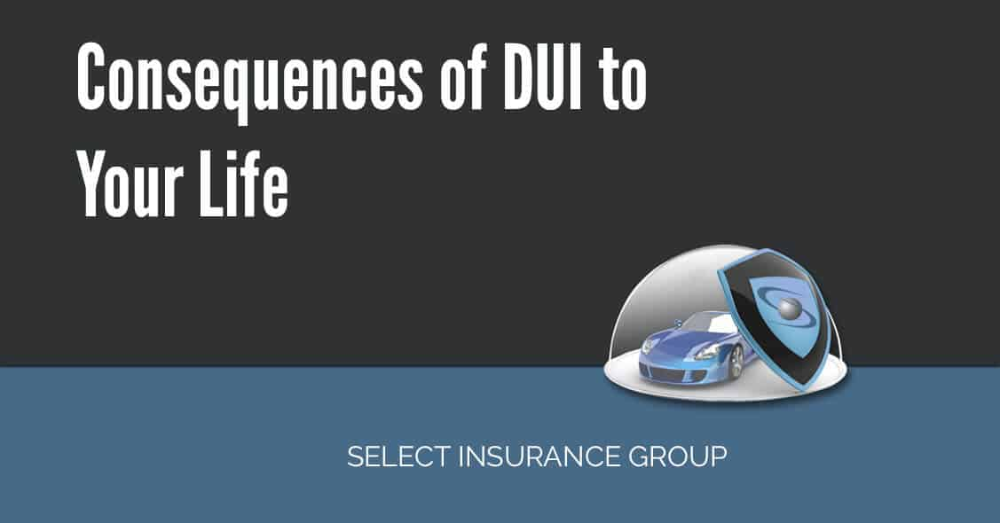 DUI – Consequences for Your Life