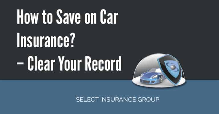 Innovative How To Save On Car Insurance  Clear Your Record  Select