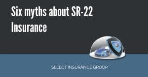 Six myths about SR-22 Insurance