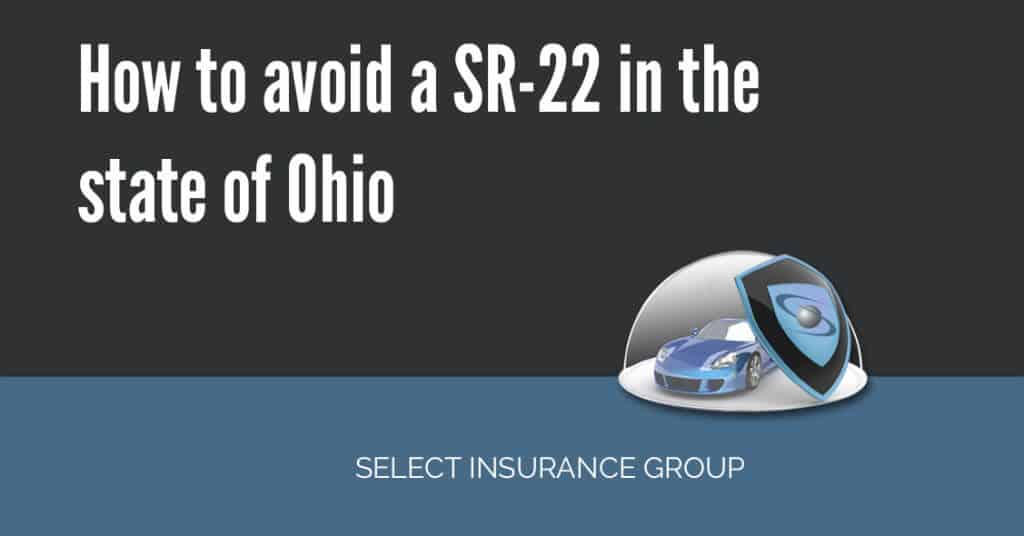 How to avoid a SR-22 in the state of Ohio