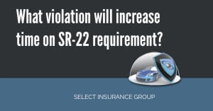 What violation will increase time on SR-22 requirement?