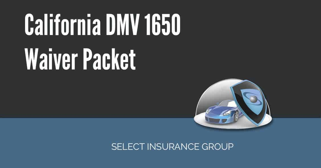California DMV 1650 Waiver Packet