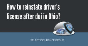 How to reinstate driver's license after DUI in Ohio?